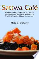 Sattwa Café, Meta B. Doherty